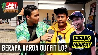 Video Berapa Harga Outfit Lo? PT. 8 feat. Mundut Mustopa   Jakcloth Gambir Expo 2019 MP3, 3GP, MP4, WEBM, AVI, FLV Juni 2019