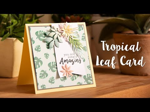 DIY Tropical Card - Sizzix