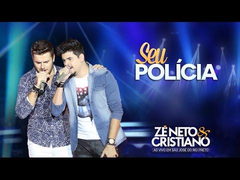 Z� Neto & Cristiano - Seu Pol�cia