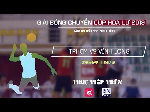 Trực tiếp: TPHCM - XSKT Vĩnh Long | Giải bóng chuyền Cúp Hoa Lư 2019 - Thời lượng: 12 phút.