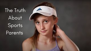The Truth about Sports Parents