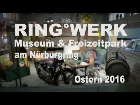 RING WERK Nürburgring Mueseum & Freizeitpark in der Eifel
