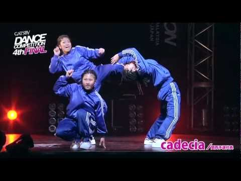 【GDC 4th】GATSBY DANCE COMPETITION 2011-2012:JAPAN FINAL/cadecia