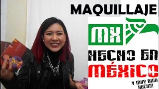 Los maquillajes hechos en México que a mi me gustan
