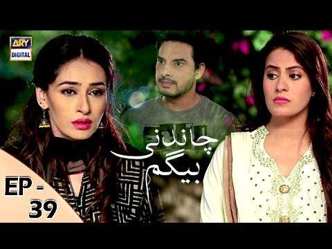 Chandni Begum Episode 39