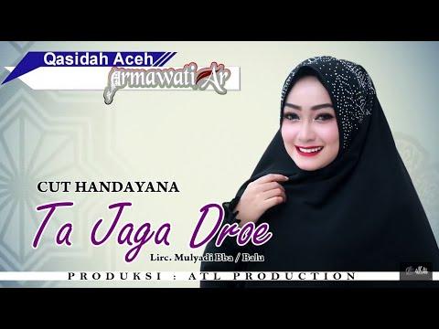 CUT HANDAYANA - TA JAGA DROE (Qasidah Armawati AR 2018 Full HD Video Quality)