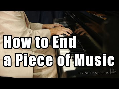 How to End a Piece of Music