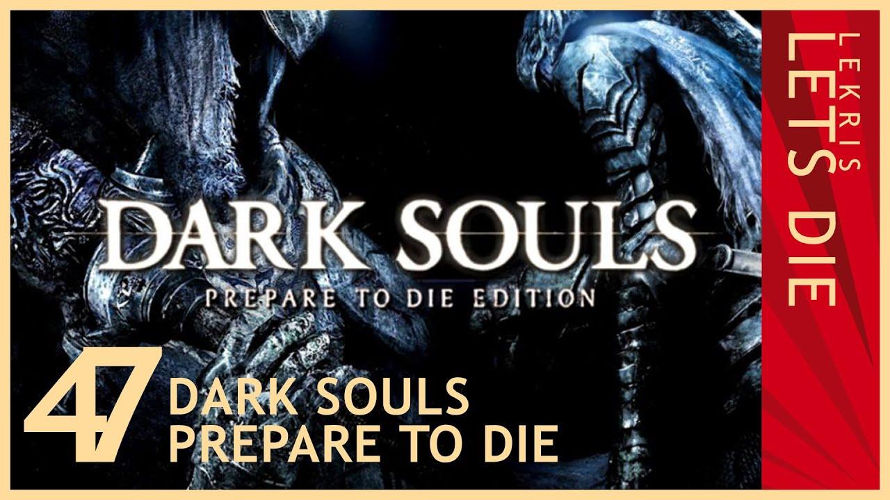 Let's Die - Dark Souls #47 - Fleischfressende Bäume
