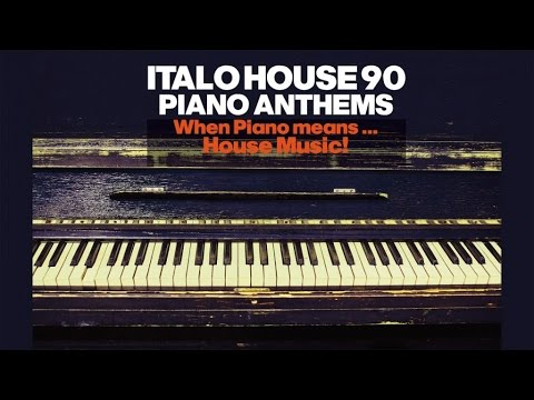 Top Italian Dance House '90 Piano Anthems- 2 Hours Best Chillout Lounge Music (видео)
