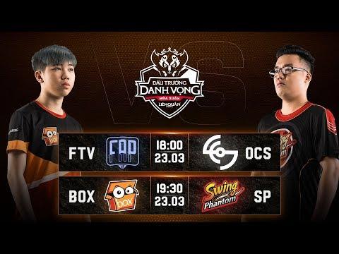 FTV vs OCS I BOX vs SP - Vòng 7 Ngày 1 - Đấu Trường Danh Vọng Mùa Đông 2019 - Thời lượng: 3:37:04.