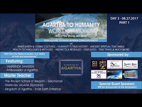 Agartha To Humanity World Symposium - Day 3 (Part 1)