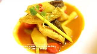 Video Chef's Table - Lempah Nanas Ikan Kerapu MP3, 3GP, MP4, WEBM, AVI, FLV Juni 2018