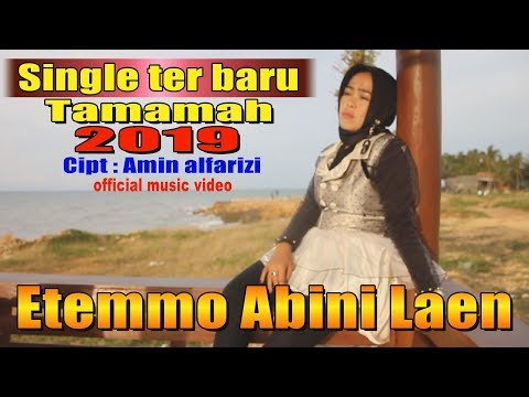 Etemmo Abini Laen - Tamamah (official Music Video) Divanada Musica Record