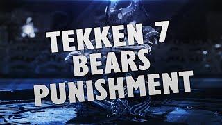 Video TEKKEN 7 | BEARS PUNISHMENT (How-To) MP3, 3GP, MP4, WEBM, AVI, FLV September 2019