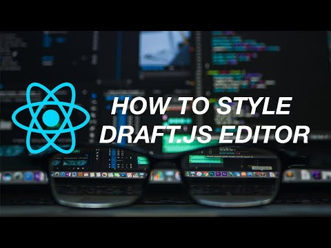 How to style Draft.js editor