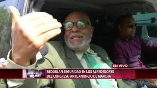 Redoblan seguridad en alrededores del Congreso Nacional ante anuncio de marcha
