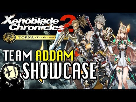 XC2 Torna~The Golden Country - Team Addam Showcase (Fusion Combo Attacker!)