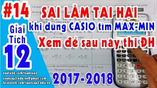 Toán cấp 3GT 12 GTLN GTNN của hàm số Casio tìm max minBài tập giải tích 12 có lời giảiCác bạn ủng hộ, trao đổi vui lòng gửi mail về địa chỉ bên dưới➤ Mail: toancap3.edu.vn@gmail.com➤ SĐT: 01664 08.80.08 (Thầy Tuấn)➤Theo dõi : https://goo.gl/6EVRsP   (#toancap3)➤ https://facebook.com/toancap3.edu.vn➤  WEB: http://toancap3.edu.vn➤ Link tải tài liệu: đang cập nhật