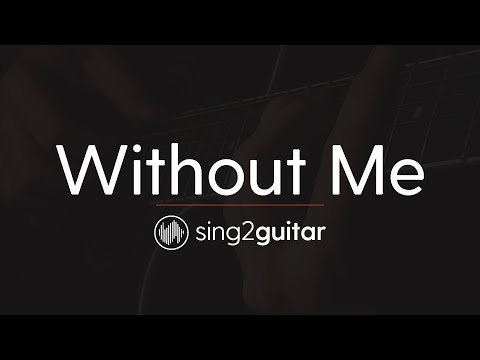 Without Me (Acoustic Guitar Karaoke Instrumental) Halsey