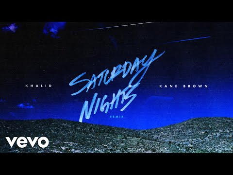 Khalid Amp Kane Brown Saturday Nights Remix Audio