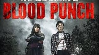 Blood Punch (2014) with Olivia Tennet, Ari Boyland, Milo Cawthorne Movie