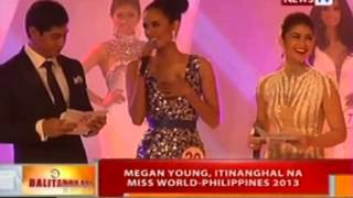 BT: Megan Young, Itinanghal Na Miss World-Philippines 2013