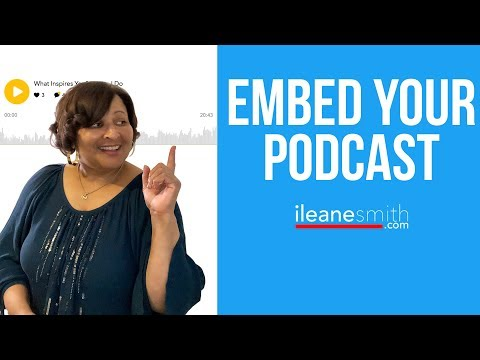 Easy Way to Embed Your Podcast on Your Blog (2018)