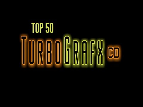 Top 50 Turbografx CD / PC Engine CD Games