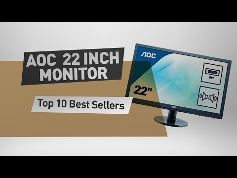 AOC 22 Inch Monitor Top 10 Best Sellers