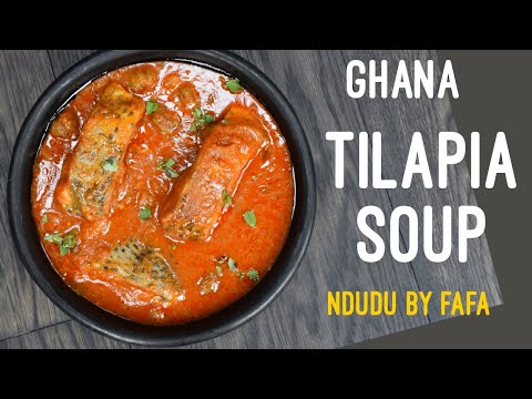 HOW TO PREPARE THE PERFECT GHANAIAN FISH SOUP