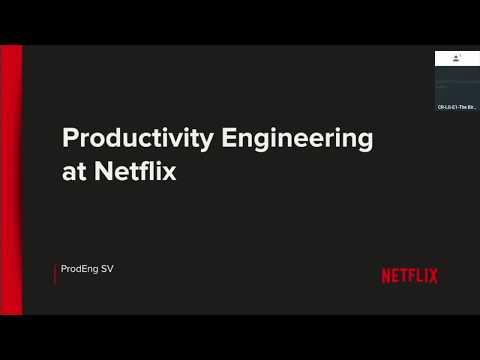 Productivity Engineering at Netflix