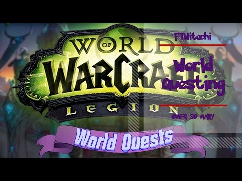 FTWITACHI- LET'S PLAY WORLD OF WARCRAFT LEGION WQ DANGER HARBRINGER OF SCREAMS!
