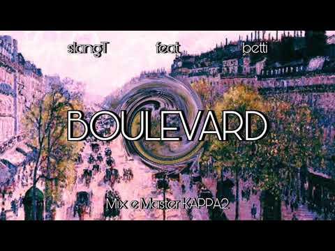 BOULEVARD-slangT feat betti