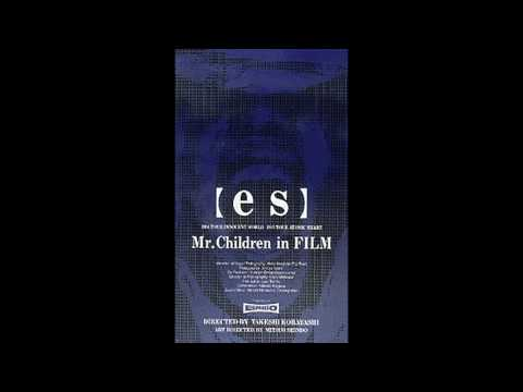 Mr.Children【es】~Theme of es~