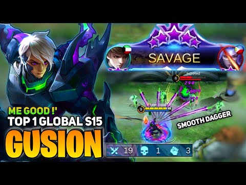 SAVAGE ! Gusion Smooth Combo | Gusion Top 1 Global (S15) | By Me Good !` | Mobile Legends