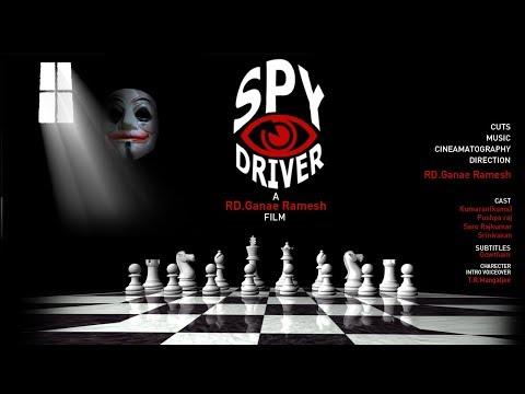 Spy Driver - New Tamil Short Film 2019