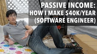 Video Passive Income: How I make $40,000/year doing nothing (software engineer edition) MP3, 3GP, MP4, WEBM, AVI, FLV Desember 2018