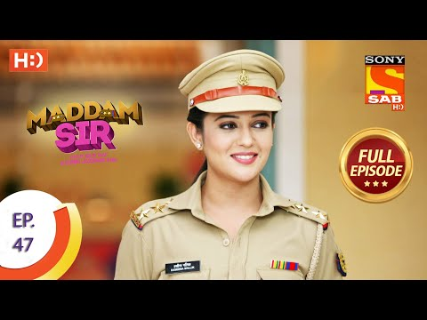 Maddam Sir - Ep 47  - Full Episode - 14th August 2020