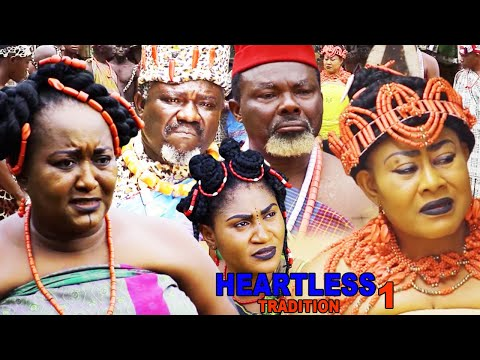 HEARTLESS TRADITION SEASON 1 {NEW MOVIE} - 2020 LATEST NIGERIAN NOLLYWOOD MOVIE