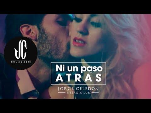 Ni Un Paso Atrás - Video Oficial Jorge Celedón & Sergio...