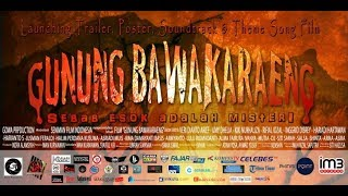 Nonton Keseruan Launching Trailer Dan Poster Film Gunung Bawakaraeng Film Subtitle Indonesia Streaming Movie Download