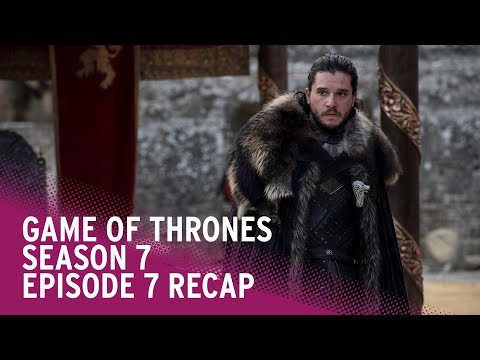 Game of Thrones: Season 7 Episode 7 Finale RECAP & Season 8 Theories