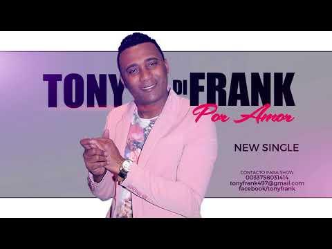 Fotos de amor - TONY DI FRANK Por Amor (NEW SINGLE 2018 AUDIO)