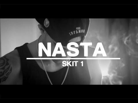 Nasta – «Skit 1» [Videoclip]
