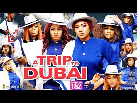A TRIP TO DUBAI SEASON 3 (NEW HIT MOVIE) - NEW MOVIE|2020 LATEST NIGERIAN NOLLYWOOD MOVIE