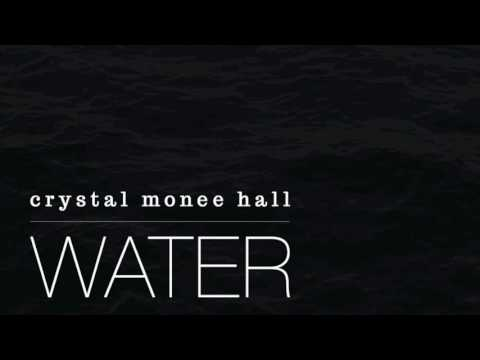 Water | Crystal Monee Hall | Lauryn Hill Cover