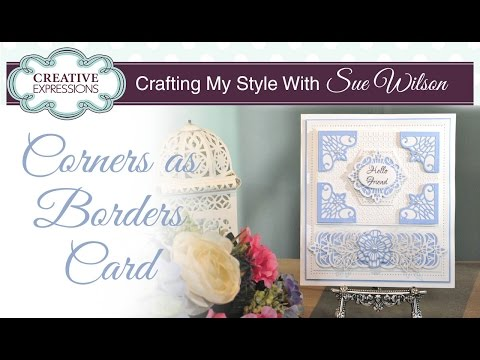 Ornate Layered Die Cut Card | Crafting My Style with Sue Wilson