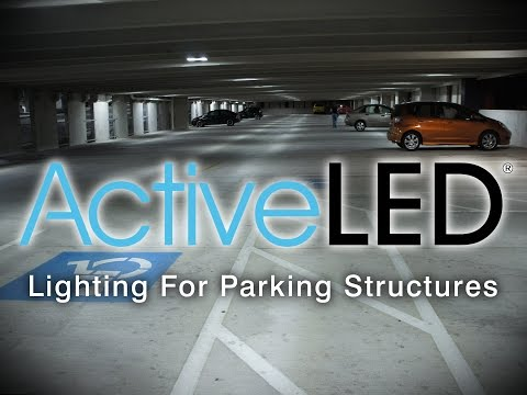 LED Lighting For Parking Structures By ActiveLED