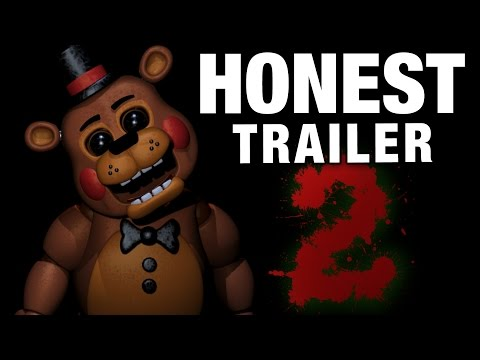 FIVE NIGHTS AT FREDDY'S 2 (Honest Game Trailers)