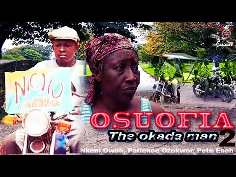 Osuofia The Okada Man Season 2 - Latest Nigerian Nollywood movie